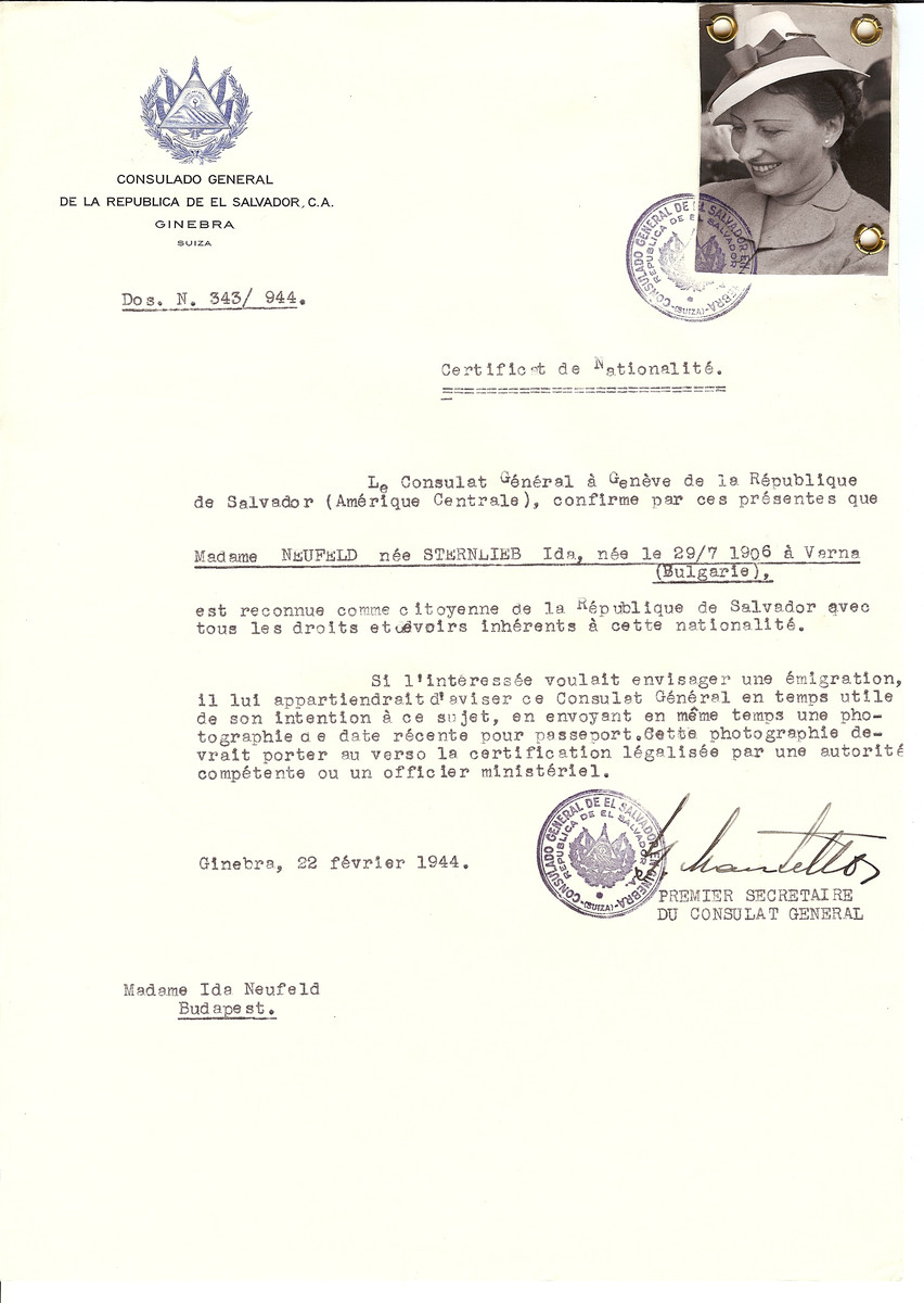 Unauthorized Salvadoran citizenship certificate issued to Ida (nee Sternlieb) Neufeld (b. July 29, 1906 in Varna) by George Mandel-Mantello, First Secretary of the Salvadoran Consulate in Switzerland and sent to her in Budapest.