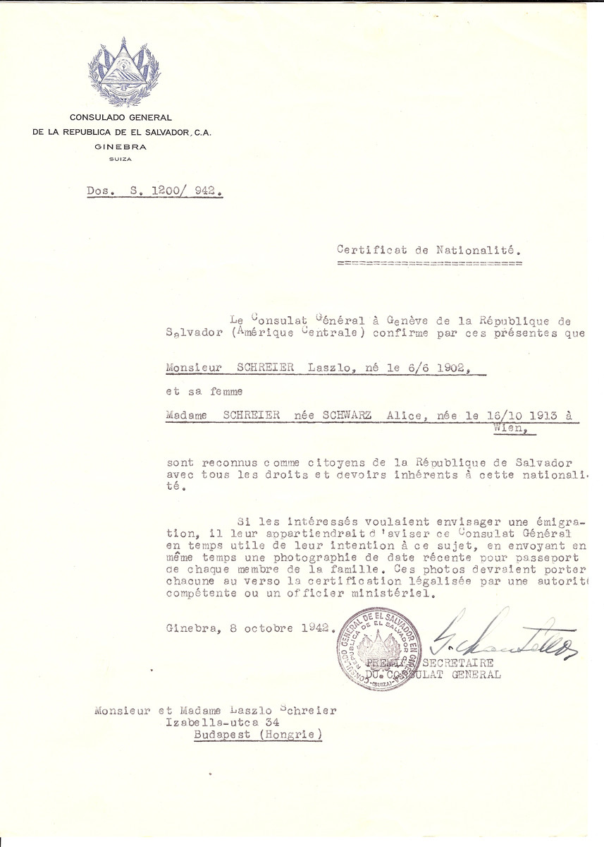 Unauthorized Salvadoran citizenship certificate issued to Laszlo Schreier (b. June 6, 1902) and his wife Alice (nee Schwarz) Schreier (b. October 16, 1913 in Vienna) by George Mandel-Mantello, First Secretary of the Salvadoran Consulate in Switzerland and sent to them in Budapest.