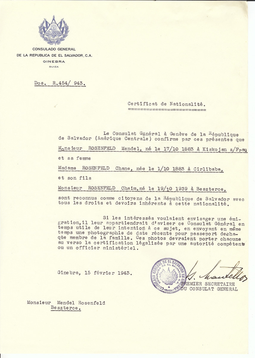 Unauthorized Salvadoran citizenship certificate issued to Mendel Rosenfeld (b. October 17, 1883 in Kiskojan), his wife Chana Rosenfeld (b. October 1, 1883 in Cirlibaba) and their son Chaim (b. October 19, 1939) by George Mandel-Mantello, First Secretary of the Salvadoran Consulate in Switzerland, and sent to them in Bistrita