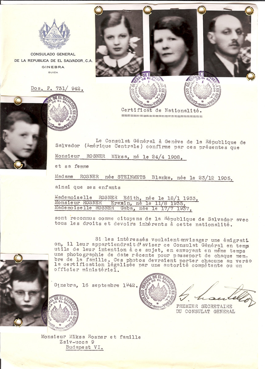 Unauthorized Salvadoran citizenship certificate issued to Miksa Rosner (b. April 24, 1908), his wife Blanka (nee Steinmets) Rosner (b. December 23, 1905) and their children Edith (b. January 18, 1933), Erwin (b. August 11, 1935) and Gaba (b. July 17, 1937) by George Mandel-Mantello, First Secretary of the Salvadoran Consulate in Switzerland and sent to them in Budapest.