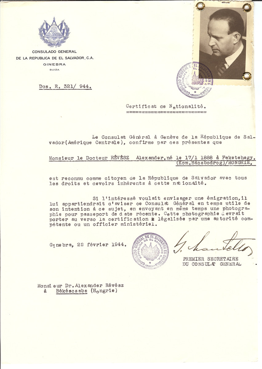 Unauthorized Salvadoran citizenship certificate issued to Dr. Alexander Revesz (b. January 17, 1888 in Feketehegy)) by George Mandel-Mantello, First Secretary of the Salvadoran Consulate in Switzerland and sent to him in Bekescsaba.