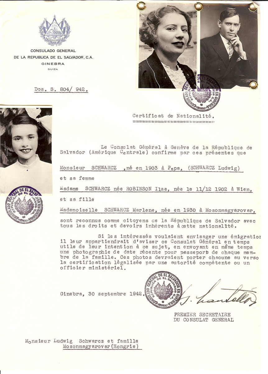 Unauthorized Salvadoran citizenship certificate issued to Ludwig Schwarz (b. 1903 in Papa), his wife Ilse (nee Robinson) Schwarcz (b. December 11, 1902 in Vienna and their daughter Marlene (b. 1930) by George Mandel-Mantello, First Secretary of the Salvadoran Consulate in Switzerland and sent to them in Mosonmagyarovar.