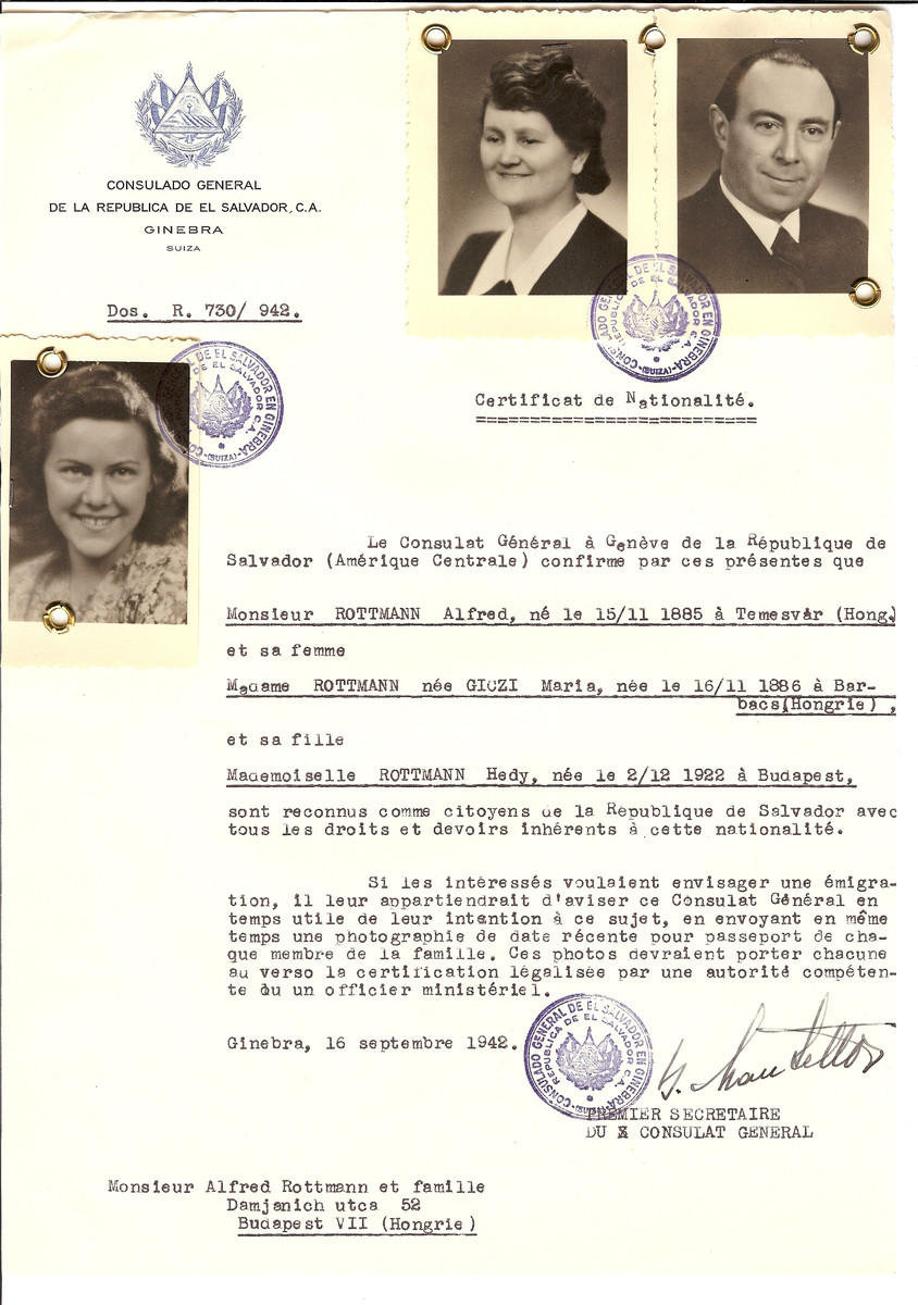 Unauthorized Salvadoran citizenship certificate issued to Alfred Rottmann (b. November 15, 1885 in Temesvar), his wife Maria (nee Giczi) Rottmann (b. November 16, 1886 in Barbacs) and their daughter Hedy (b. December 2, 1922) by George Mandel-Mantello, First Secretary of the Salvadoran Consulate in Switzerland and sent to them in Budapest.