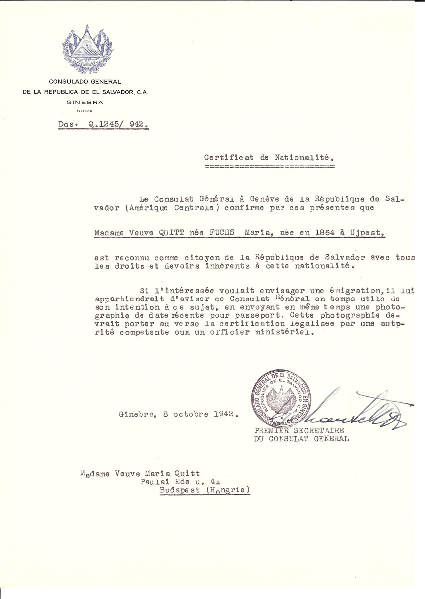 Unauthorized Salvadoran citizenship certificate issued to Maria (nee Fuchs) Quitt (b. 1864 in Ujpest) by George Mandel-Mantello, First Secretary of the Salvadoran Consulate in Switzerland and sent to her in Budapest.
