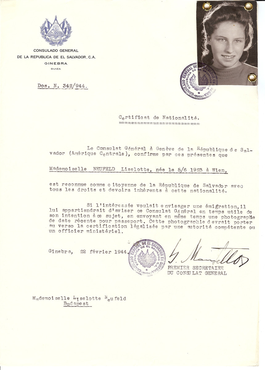 Unauthorized Salvadoran citizenship certificate issued to Liselotte Neufeld (b. June 5, 1923 in Vienna) by George Mandel-Mantello, First Secretary of the Salvadoran Consulate in Switzerland and sent to her in Budapest.  Liselotte Neufeld and her mother were saved by virtue of their certificates and later testified to their efficacy at a postwar enquiry.