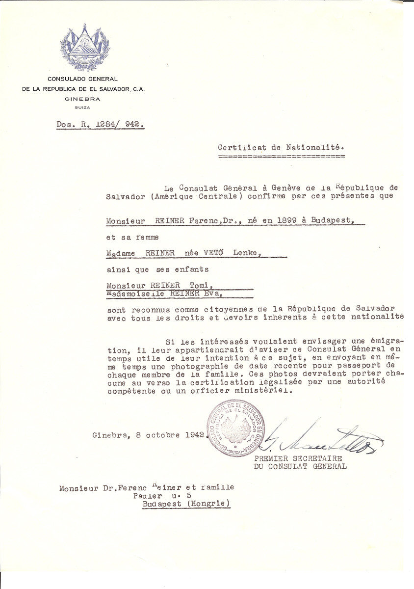 Unauthorized Salvadoran citizenship certificate issued to Dr. Ferenc Reiner (b. 1899 in Budapest), his wife Lenke (nee Veto) Reiner and their children Tomi and Eva by George Mandel-Mantello, First Secretary of the Salvadoran Consulate in Switzerland and sent to them in Budapest.