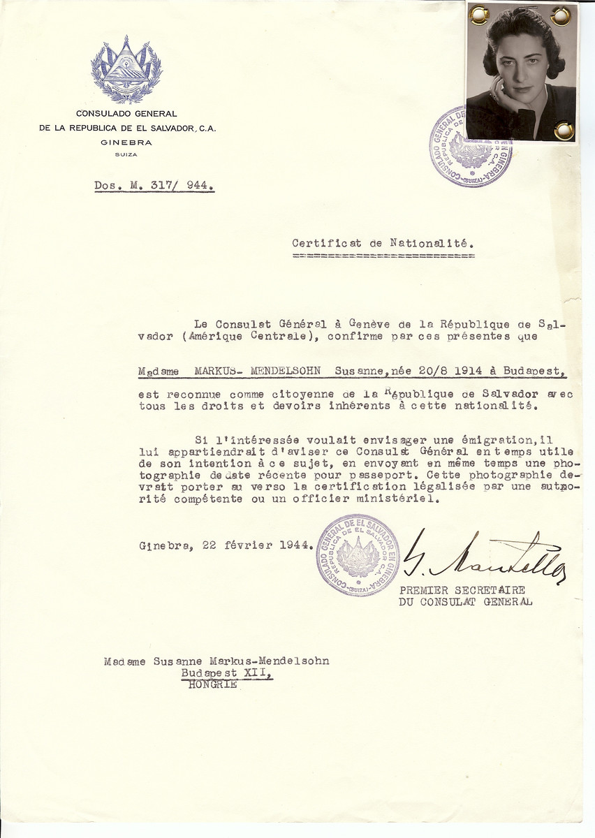 Unauthorized Salvadoran citizenship certificate issued to Susanne Markus-Mendelsohn (b. August 20, 1914 in Budapest) by George Mandel-Mantello, First Secretary of the Salvadoran Consulate in Switzerland and sent to her in Budapest.  Susamme (Zsuzsanna) Mendelsohn survived the Holocaust.