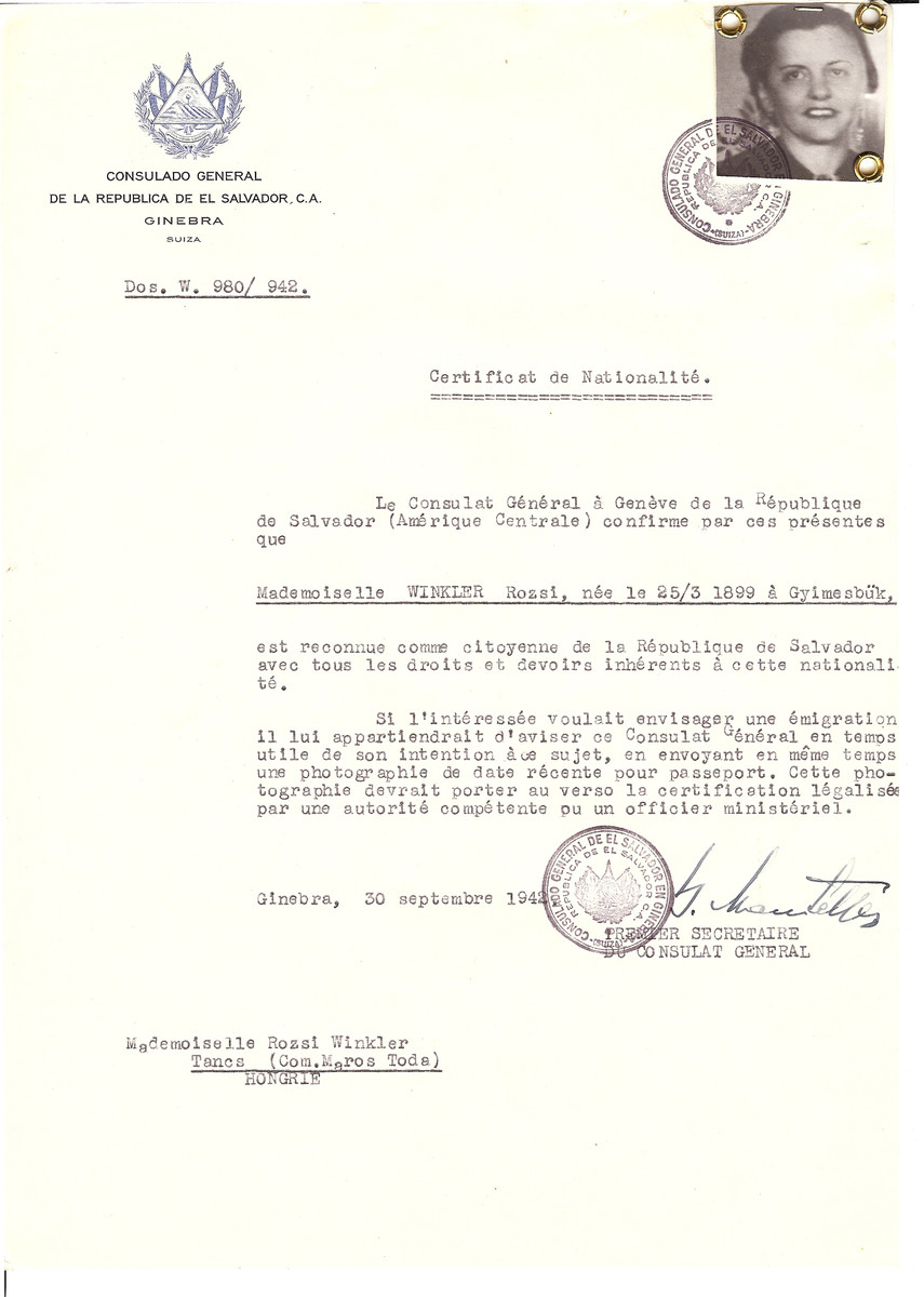 Unauthorized Salvadoran citizenship certificate issued to Rozsi Winkler (b. March 25, 1899 in Gyimesbuek)  by George Mandel-Mantello, First Secretary of the Salvadoran Consulate in Geneva and sent to her in Tancs.  Roszi Winkler did not survive.  She was deported to Auschwitz in June 1944.