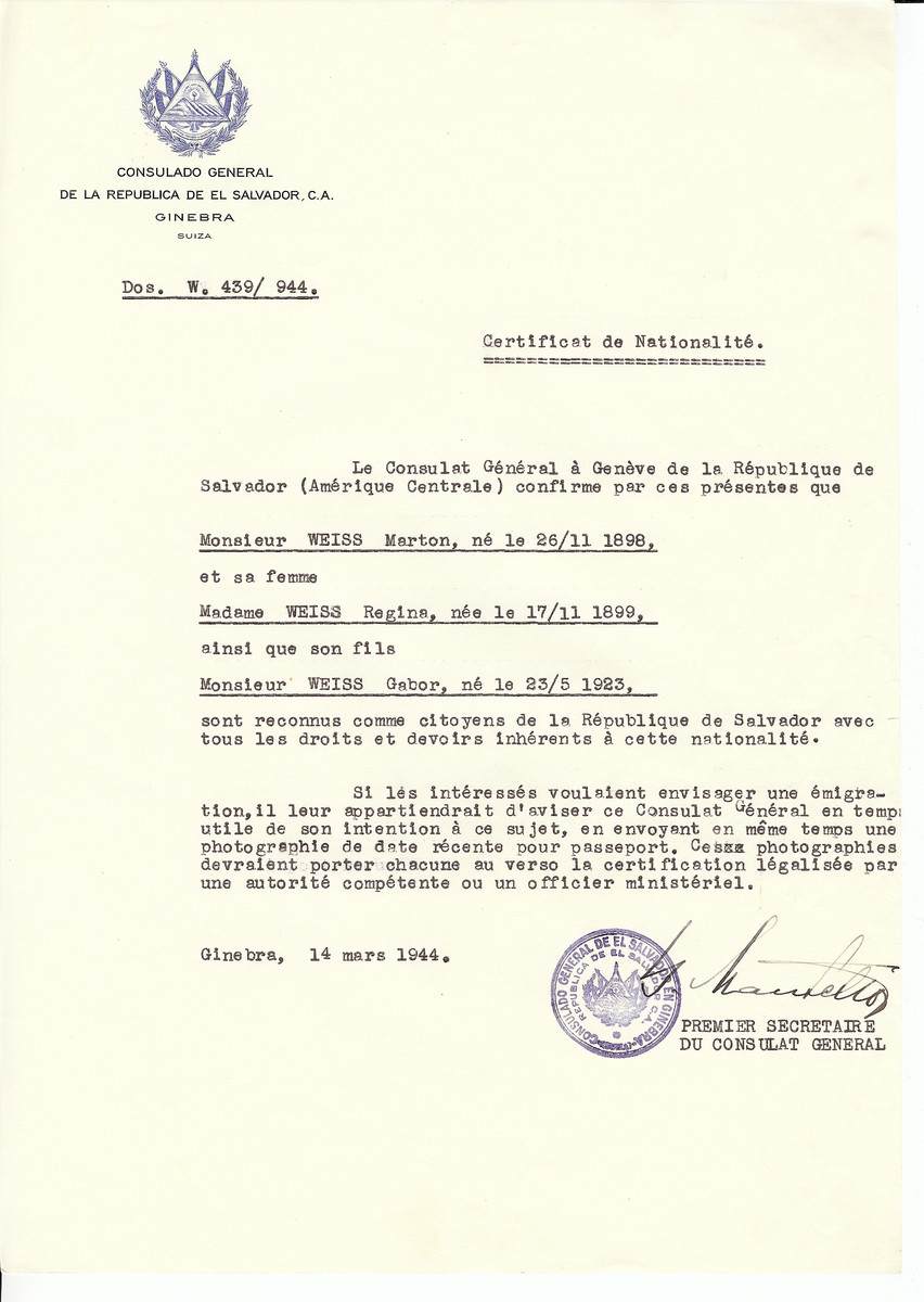Unauthorized Salvadoran citizenship certificate issued to Marton Weiss (b. November 26, 1898), Regina Weiss (b. November 17, 1899) and their son Gabor (May 23, 1923) by George Mandel-Mantello, First Secretary of the Salvadoran Consulate in Geneva.