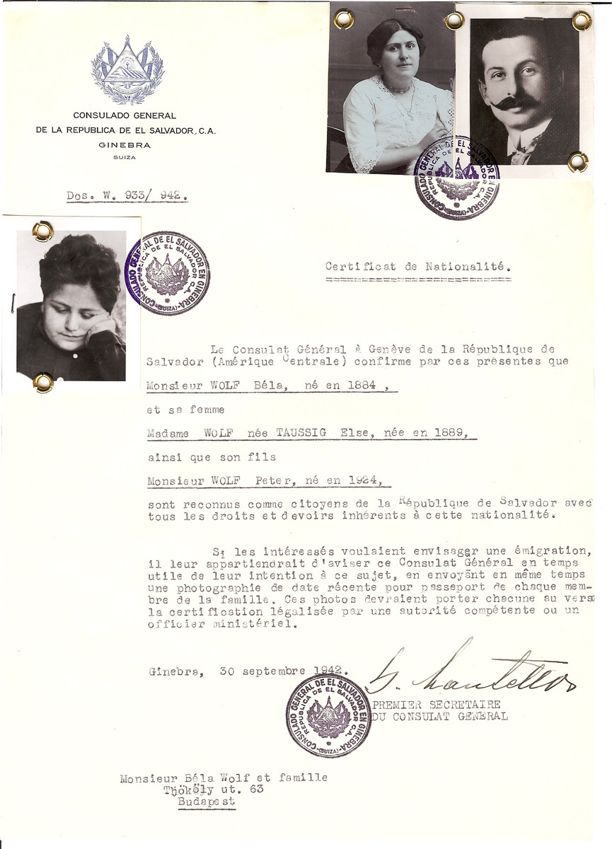 Unauthorized Salvadoran citizenship certificate issued to Bela Wolf (b. 1884), his wife Else (nee Taussig) Wolf (b. 1889) and their son Peter (b. 1924) by George Mandel-Mantello, First Secretary of the Salvadoran Consulate in Geneva and sent to them in Budapest.