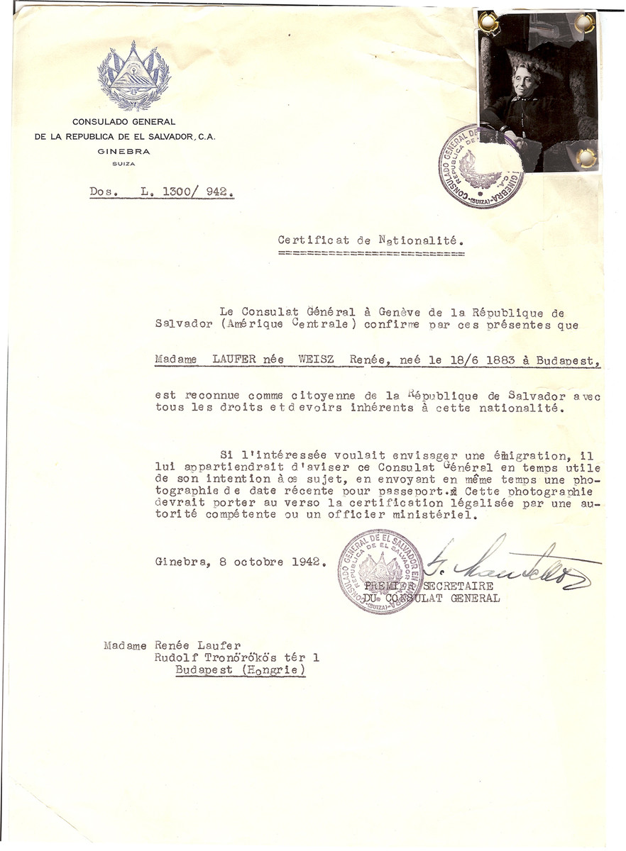 Unauthorized Salvadoran citizenship certificate issued to Renee (nee Weisz) Laufer (b. June 18, 1883 in Budapest) by George Mandel-Mantello, First Secretary of the Salvadoran Consulate in Geneva and sent to her in Budapest.