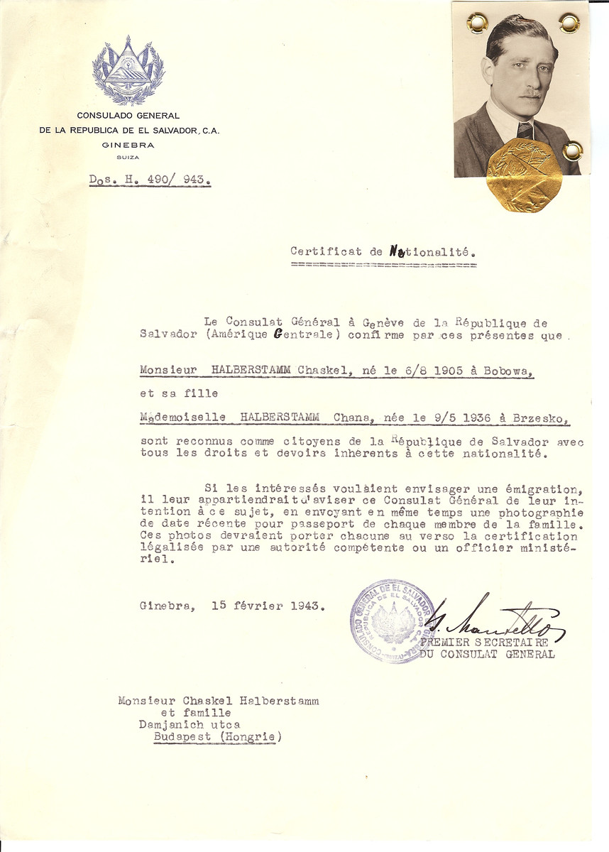 Unauthorized Salvadoran citizenship certificate issued to Chaskel Halberstamm (b. August 6, 1905 in Bobowa) and his wife Chana (b. May 9, 1936 in Brzesko) by George Mandel-Mantello, First Secretary of the Salvadoran Consulate in Switzerland and sent to their residence in Budapest.