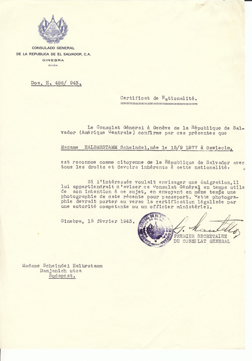 Unauthorized Salvadoran citizenship certificate issued to Scheindel Halberstamm (b. September 15, 1877 in Oswiecim) by George Mandel-Mantello, First Secretary of the Salvadoran Consulate in Switzerland and sent to her residence in Budapest.