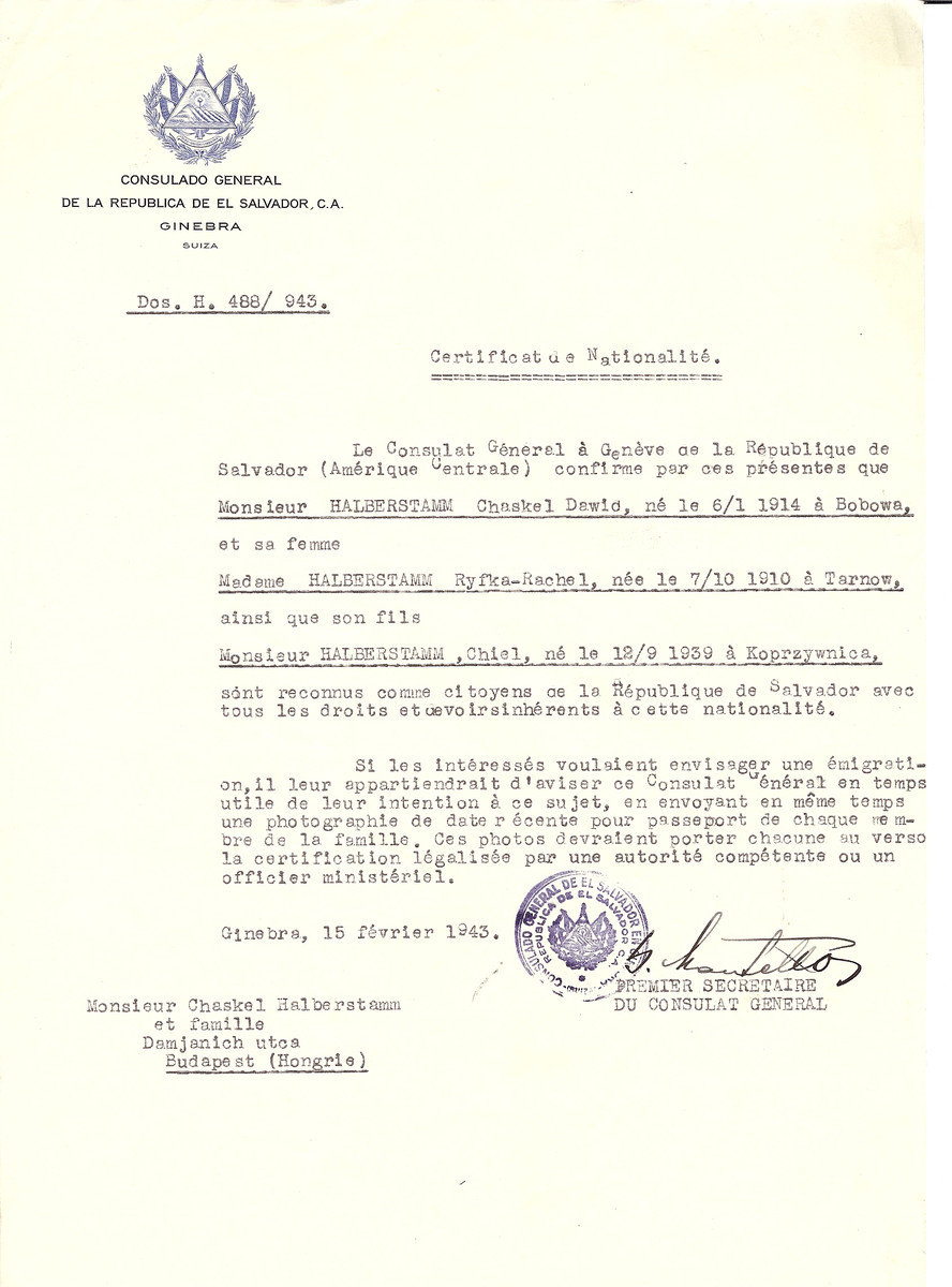 Unauthorized Salvadoran citizenship certificate issued to Chaskel Dawid Halberstamm (b. January 6, 1914 in Bobowa), his wife Ryfka-Rachel (b. October 7, 1910 in Tarnow) and their son Chiel Halberstamm (b. September 12, 1929 in Koprzywnica) by George Mandel-Mantello, First Secretary of the Salvadoran Consulate in Switzerland and sent to their residence in Budapest.