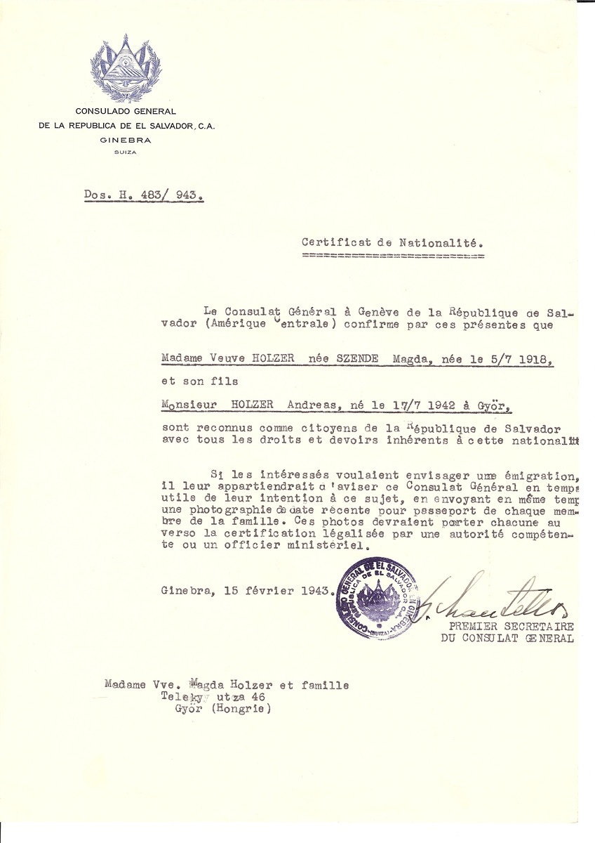 Unauthorized Salvadoran citizenship certificate issued to Magda (nee Szende) Holzer (b. July 5, 1918) and her son Andreas Holzer (b. July 17, 1942 in Gyor) by George Mandel-Mantello, First Secretary of the Salvadoran Consulate in Switzerland and sent to their residence in Gyor.