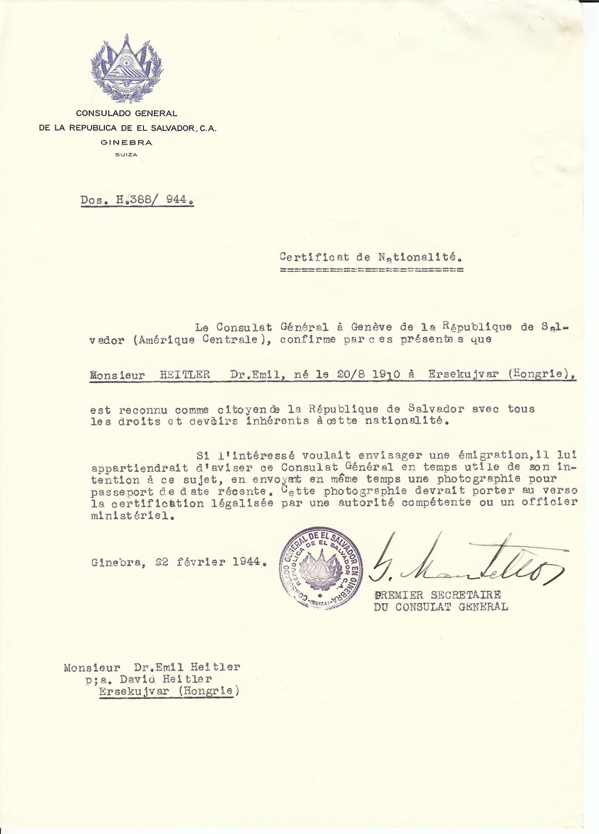 Unauthorized Salvadoran citizenship certificate issued to Dr. Emil Heitler (b. August 20, 1910 in Ersekujvar) by George Mandel-Mantello, First Secretary of the Salvadoran Consulate in Switzerland and sent to his residence in Ersekujvar.