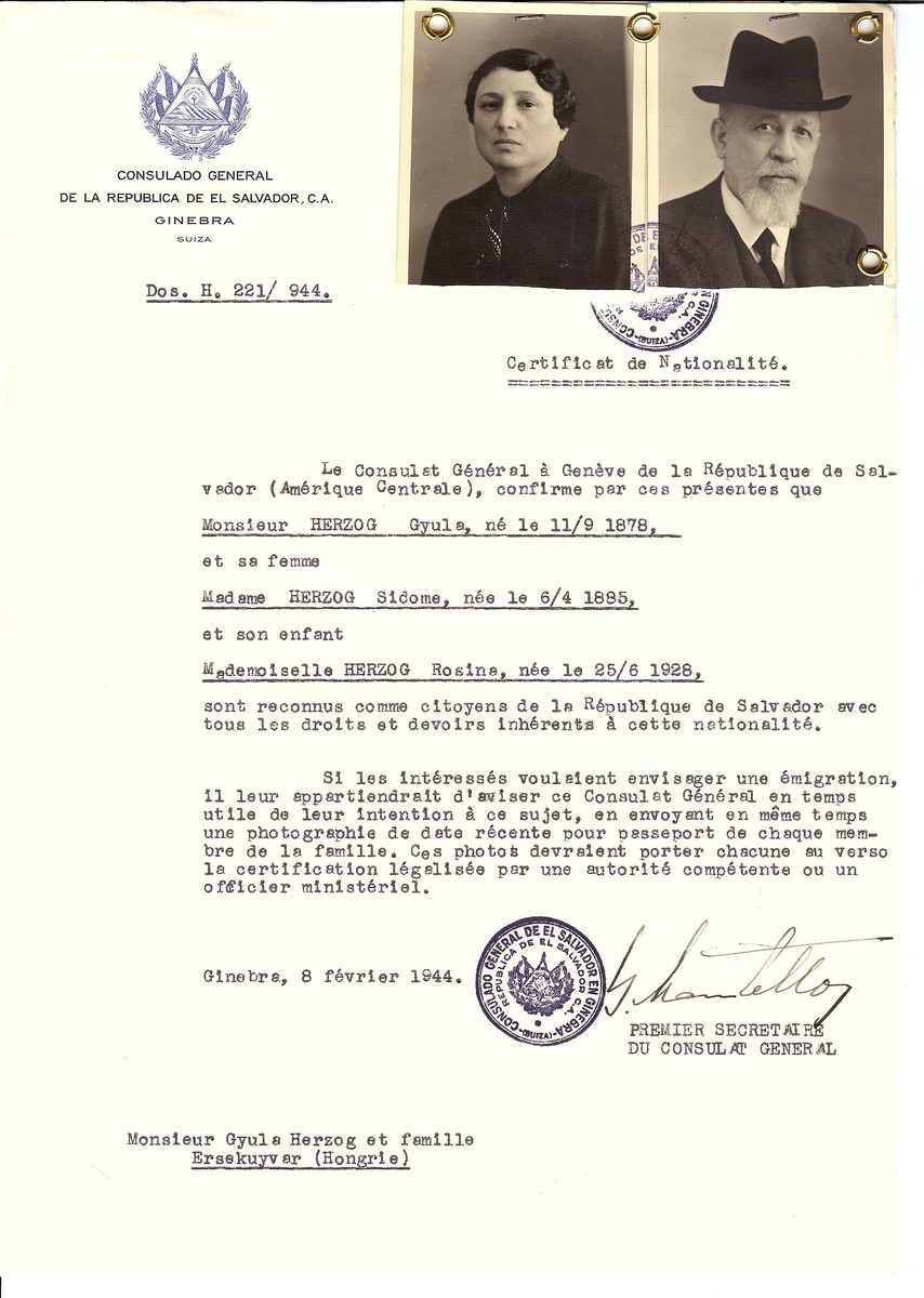 Unauthorized Salvadoran citizenship certificate issued to Gyula Herzog (b. September 11, 1878), his wife Sidome Herzog (b. April 6, 1885) and their daughter Rosina Herzog (b. June 25, 1928) by George Mandel-Mantello, First Secretary of the Salvadoran Consulate in Switzerland and sent to their residence in Ersekuyvar