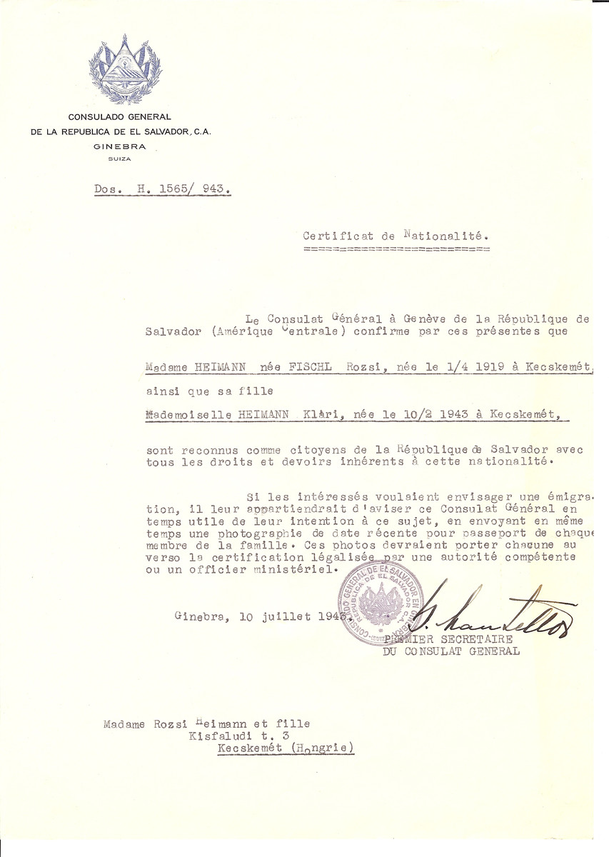 Unauthorized Salvadoran citizenship certificate issued to Rozsi (nee Fischl) Heimann (b. April 1, 1919 in Kecskemet) and her daughter Klari Heimann (b. February 10, 1943) by George Mandel-Mantello, First Secretary of the Salvadoran Consulate in Switzerland and sent to their residence in Kecskemet.