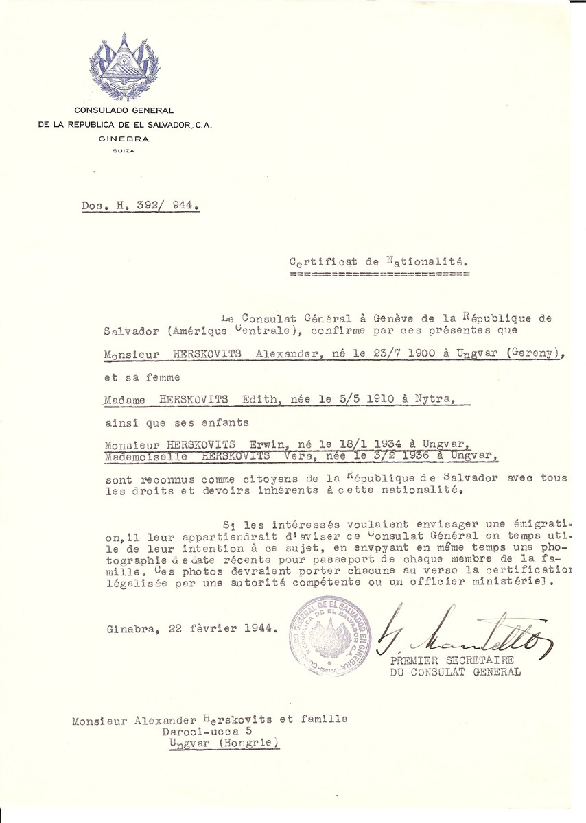 Unauthorized Salvadoran citizenship certificate issued to Alexander Herskovits (b. July 23, 1900 in Ungvar), his wife Edith Herskovits (b. May 5, 1910 in Nytra) and their children Erwin Herskovits (b. January 18, 1934 in Ungvar) and Vera Herskovits (b. February 3, 1936 in Ungvar) by George Mandel-Mantello, First Secretary of the Salvadoran Consulate in Switzerland and sent to their residence in Ungvar.
