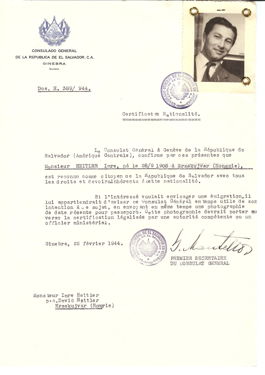Unauthorized Salvadoran citizenship certificate issued to Imre Heitler (b. September 28, 1908 in Ersekujvar) by George Mandel-Mantello, First Secretary of the Salvadoran Consulate in Switzerland and sent to his residence in Ersekujvar.  Imre Heitler perished in a Hungarian labor camp in 1944.