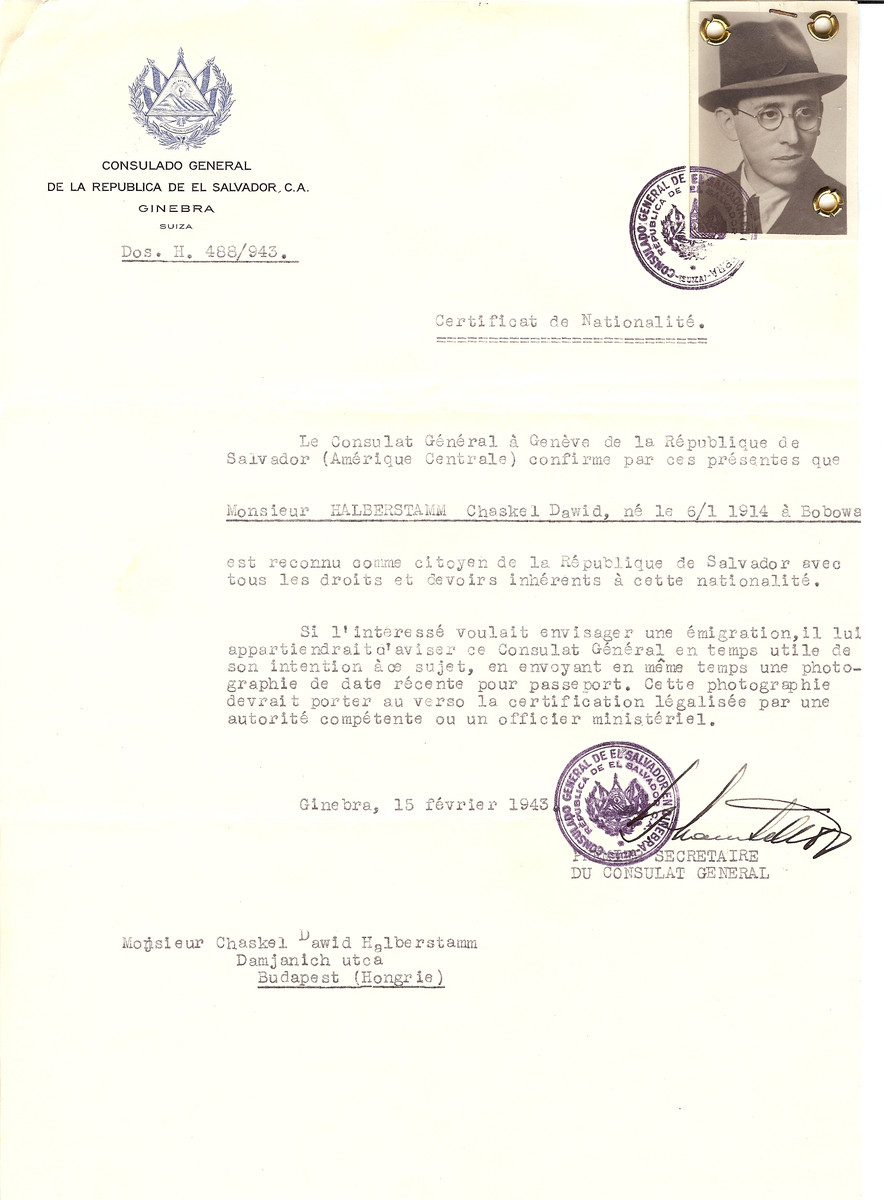 Unauthorized Salvadoran citizenship certificate issued to Chaskel Dawid Halberstamm (b. January 6, 1914 in Bobowa) by George Mandel-Mantello, First Secretary of the Salvadoran Consulate in Switzerland and sent to his residence in Budapest.