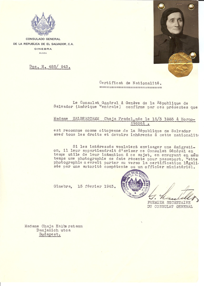 Unauthorized Salvadoran citizenship certificate made out to Chaja Fradel Halberstamm (b. March 15, 1883 in Hornostopol) by George Mandel-Mantello, First Secretary of the Salvadoran Consulate in Geneva and sent to her in Budapest.