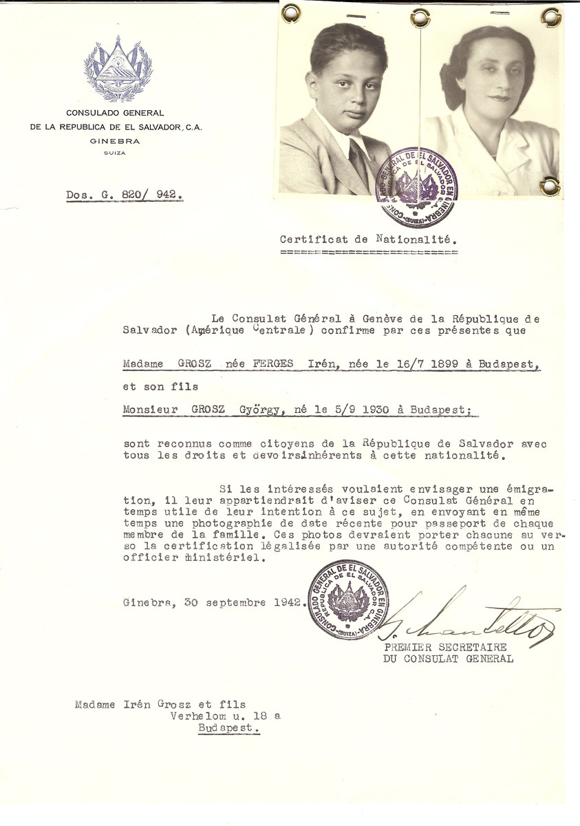 Unauthorized Salvadoran citizenship certificate made out to Iren (nee Ferges) Grosz (b. July 16, 1899) and her son Gyorgy (b. September 5, 1930) by George Mandel-Mantello, First Secretary of the Salvadoran Consulate in Geneva and sent to them in Budapest.  Gyorgy Grosz survived the Holocaust.