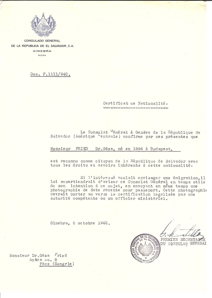 Unauthorized Salvadoran citizenship certificate made out to Dr. Geza Fried (b. 1896 in Budapest) by George Mandel-Mantello, First Secretary of the Salvadoran Consulate in Geneva and sent to him in Pecs.