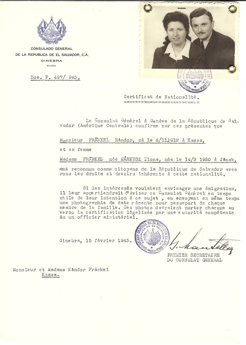 Unauthorized Salvadoran citizenship certificate made out to Nandor Frankel (b. November 6, 1912 in Kosice) and his wife Ilona (nee Markusz) Frankel (b. February 14, 1920 in Jansk) by George Mandel-Mantello, First Secretary of the Salvadoran Consulate in Geneva and sent to them in Kosice.