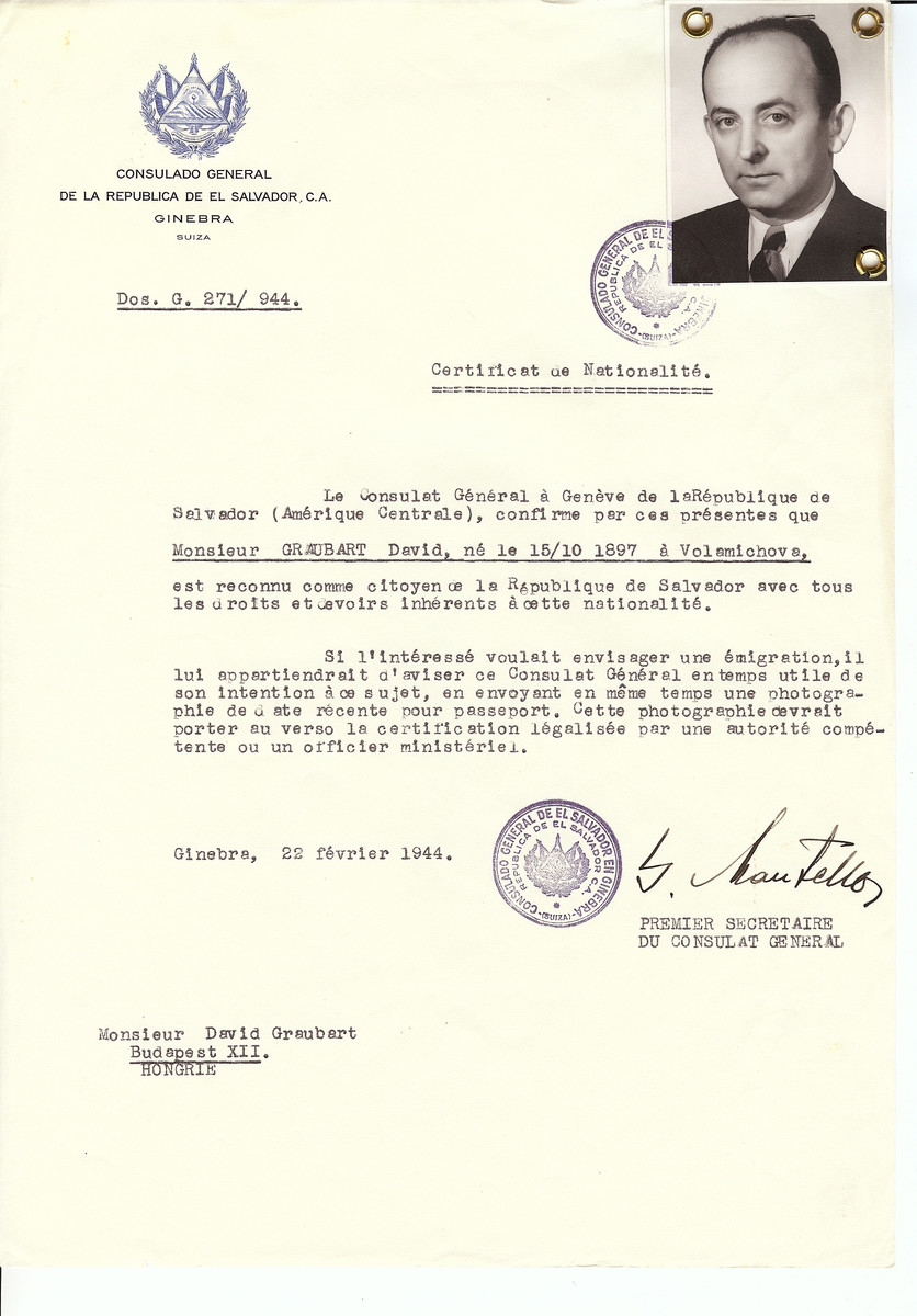 Unauthorized Salvadoran citizenship certificate made out to David Graubart (b. October 15, 1897 in Volemichova) by George Mandel-Mantello, First Secretary of the Salvadoran Consulate in Geneva and sent to him in Budapest.