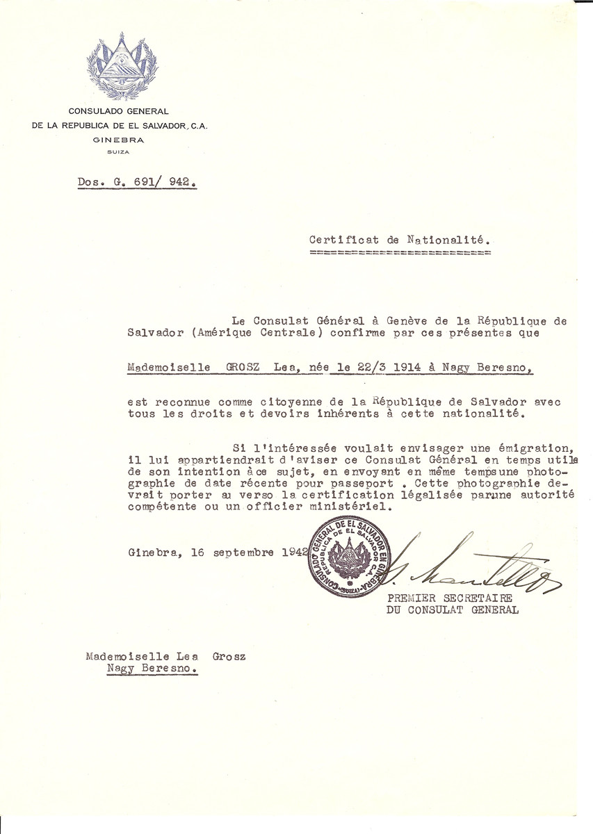 Unauthorized Salvadoran citizenship certificate made out to Lea Grosz (b. March 22, 1914 in Nagy Beresno) by George Mandel-Mantello, First Secretary of the Salvadoran Consulate in Geneva and sent to her in Nagy Beresno.