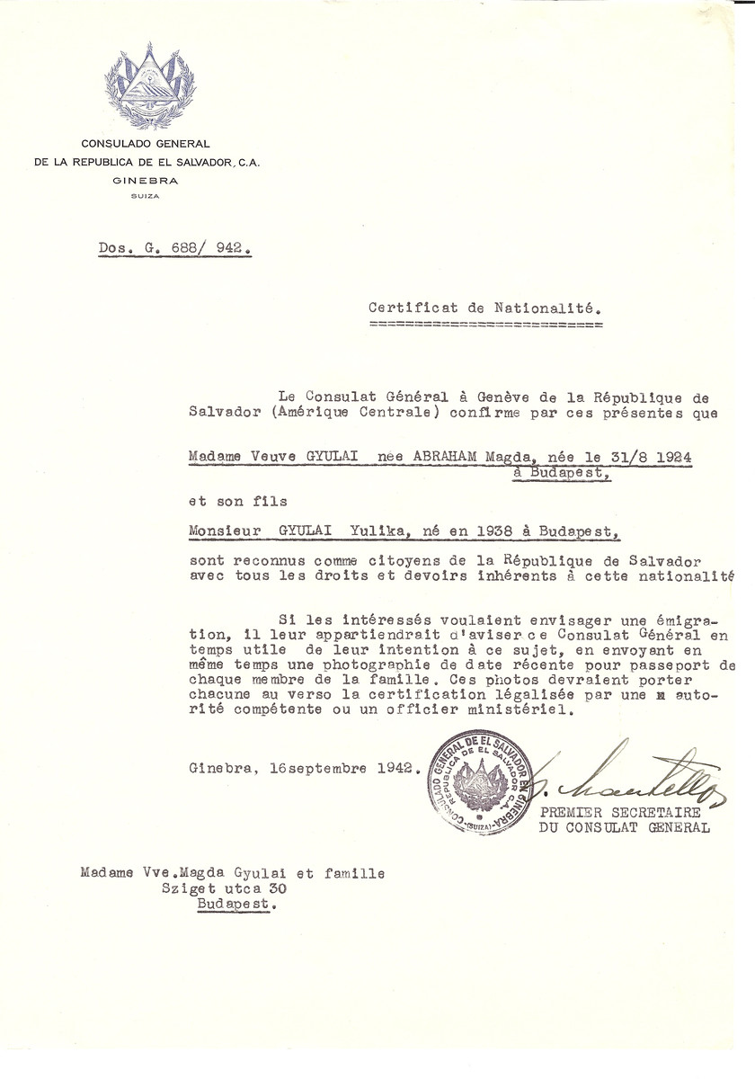 Unauthorized Salvadoran citizenship certificate made out to Magda (nee Abraham) Gyulai (b. August 31, 1924 in Budapest) and her son Yulika (b. 1938) by George Mandel-Mantello, First Secretary of the Salvadoran Consulate in Geneva and sent to them in Budapest.