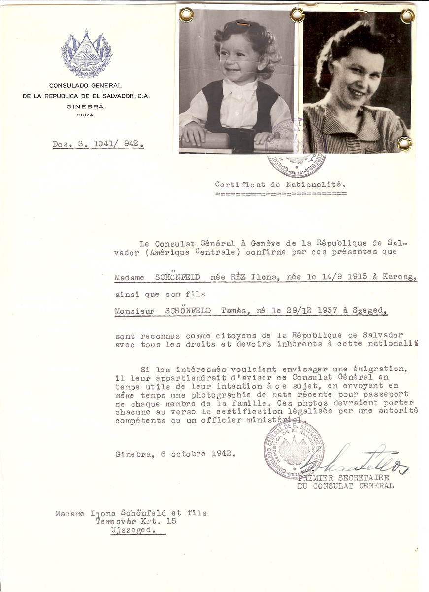 Unauthorized Salvadoran citizenship certificate issued to Ilona (nee Rez) Schonfeld (b. September 14, 1915 in Karcag) and her son Tamas (b. December 29, 1937 in Szeged) by George Mandel-Mantello, First Secretary of the Salvadoran Consulate in Switzerland and sent to them in Ujszeged.