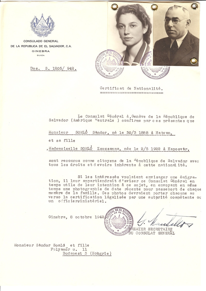 Unauthorized Salvadoran citizenship certificate issued to Sandor Somlo (b. March 30, 1888 in Hatvan) and his daughter Zsuzsanna (b. May 2, 1922) by George Mandel-Mantello, First Secretary of the Salvadoran Consulate in Switzerland and sent to them in Budapest.