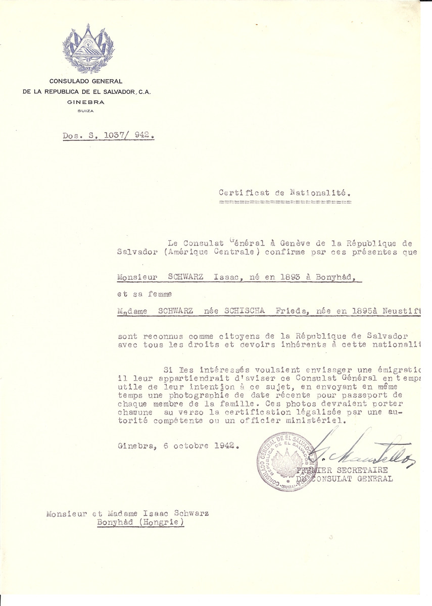 Unauthorized Salvadoran citizenship certificate issued to Isaac Schwarz (b. 1893 in Bonyhad) and his wife Frieda (nee Schischa) Schwarz (b. 1895 in Neustift) by George Mandel-Mantello, First Secretary of the Salvadoran Consulate in Switzerland and sent to them in Bonyhad.