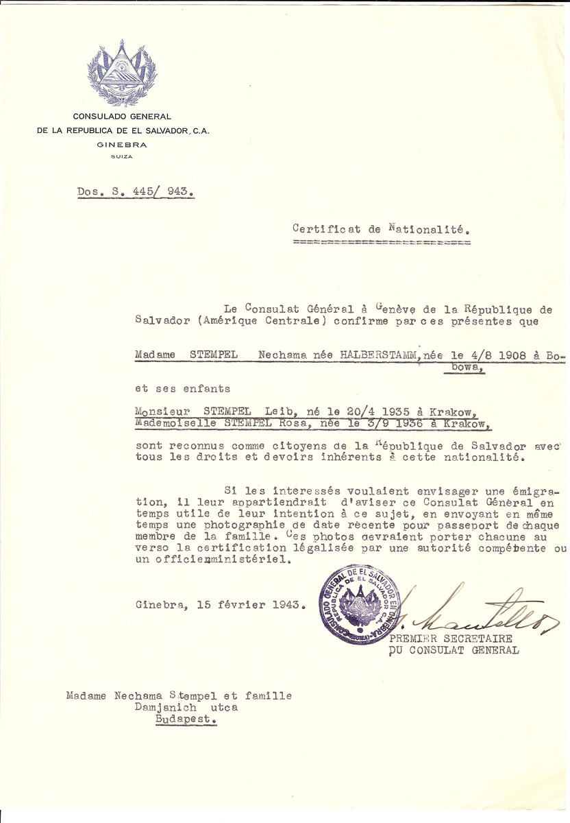 Unauthorized Salvadoran citizenship certificate issued to Nechama (nee Halberstamm) Stempel (b. August 4, 1908 in Bobowa) and her children Leib Stempel (b. April 20, 1935) and Rosa (b. September 3, 1936) by George Mandel-Mantello, First Secretary of the Salvadoran Consulate in Switzerland and sent to them in Budapest.