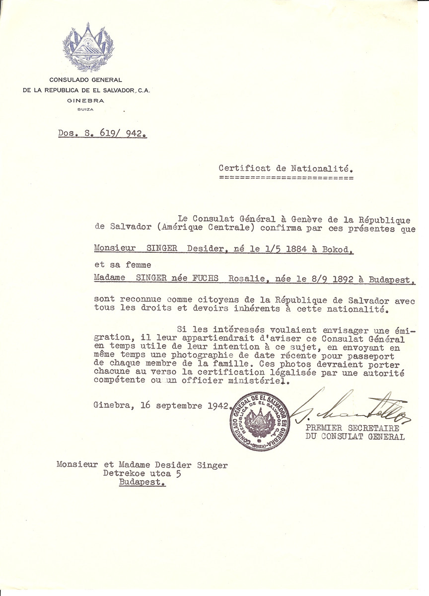 Unauthorized Salvadoran citizenship certificate issued to Desider Singer (b. May 1, 1884 in Bokod) and his wife Rosalie (nee Fuchs) Singer (b. September 8, 1892 in Budapest) by George Mandel-Mantello, First Secretary of the Salvadoran Consulate in Switzerland and sent to them in Budapest.