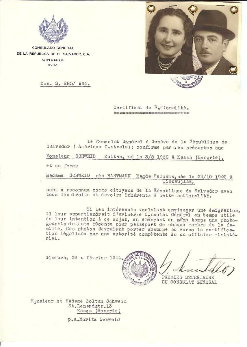 Unauthorized Salvadoran citizenship certificate issued to Zoltan Schweid (b. August 3, 1909 in Kassa) and his wife Magda (nee Hartmann) Schweid (b. October 22, 1922 in Tiszaujlak) by George Mandel-Mantello, First Secretary of the Salvadoran Consulate in Switzerland and sent to them in Kassa.  Magda Schweid is listed as a possible Hungarian claimant.