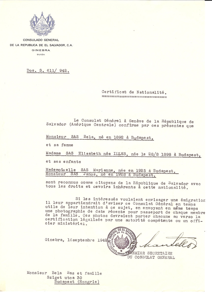 Unauthorized Salvadoran citizenship certificate issued to Bela Sas (b. 1892), his wife Elisabeth (nee Illes) Sas (b. August 28, 1898 in Budapest) and their children Marianne (b. 1925) and Janos (b. 1928) by George Mandel-Mantello, First Secretary of the Salvadoran Consulate in Switzerland and sent to them in Budapest.