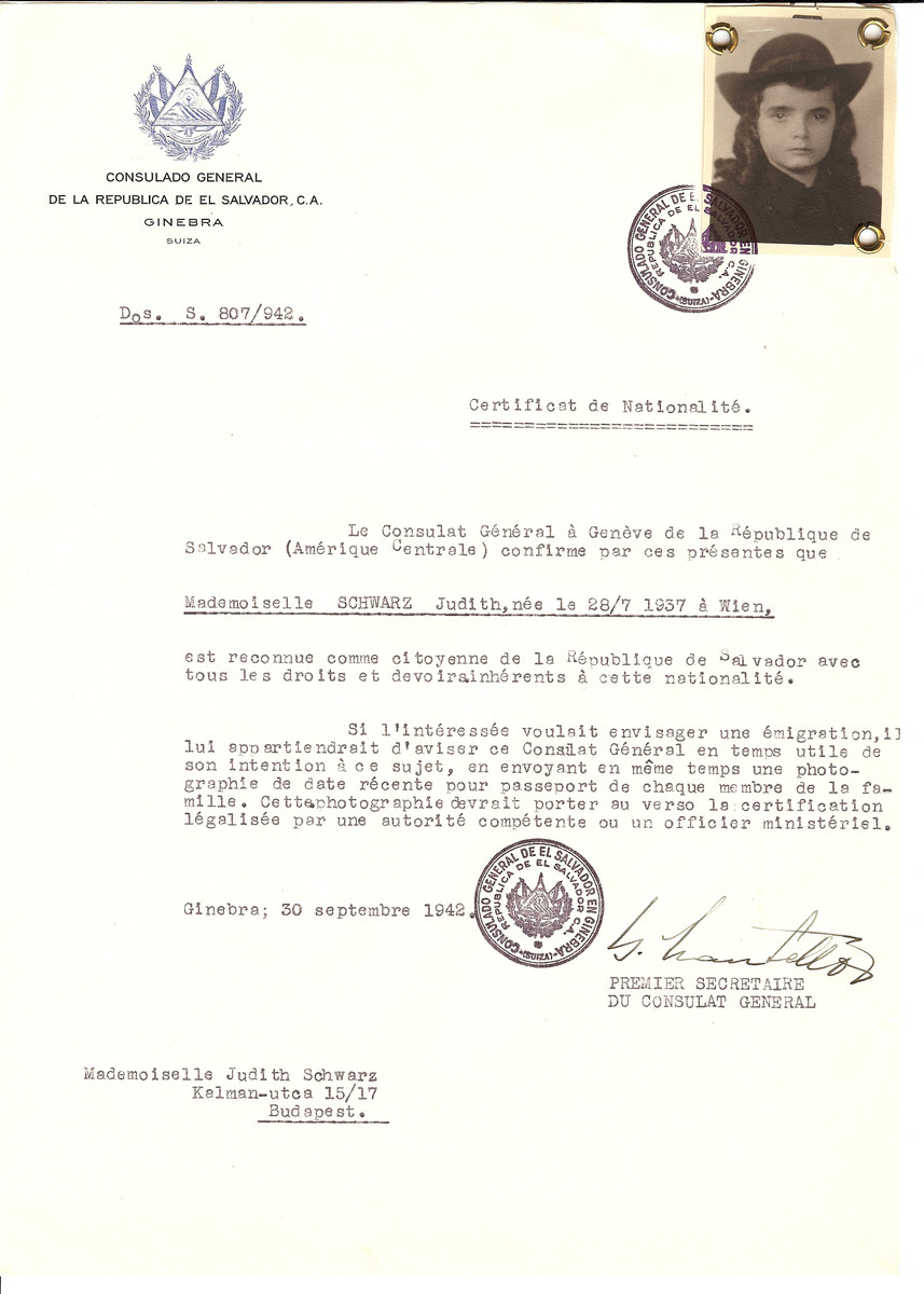 Unauthorized Salvadoran citizenship certificate issued to Judith Schwarz (b. July 28, 1937 in Vienna) by George Mandel-Mantello, First Secretary of the Salvadoran Consulate in Switzerland and sent to her in Budapest.  Judith Schwarz is registered as a refugee who attempted to enter Switzerland illegally,