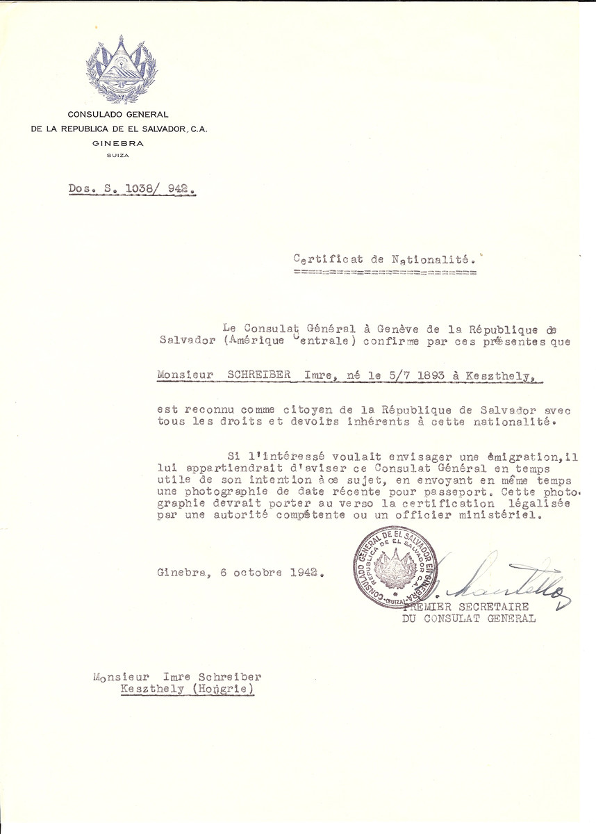 Unauthorized Salvadoran citizenship certificate issued to Imre Schreiber (b. July 5, 1893 in Keszthely) by George Mandel-Mantello, First Secretary of the Salvadoran Consulate in Switzerland and sent to him in Keszthely.