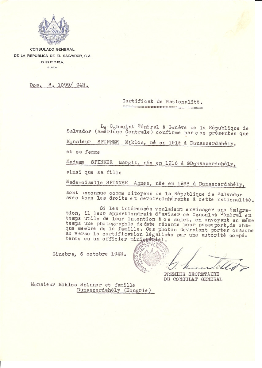 Unauthorized Salvadoran citizenship certificate issued to Miklos Spinner (b. 1912 in Dunaszerdahely), his wife Margit Spinner (b. 1916 in Dunaszerdahely) and daughter Agnes (b. 1938) by George Mandel-Mantello, First Secretary of the Salvadoran Consulate in Switzerland and sent to them in Dunaszerdahely.
