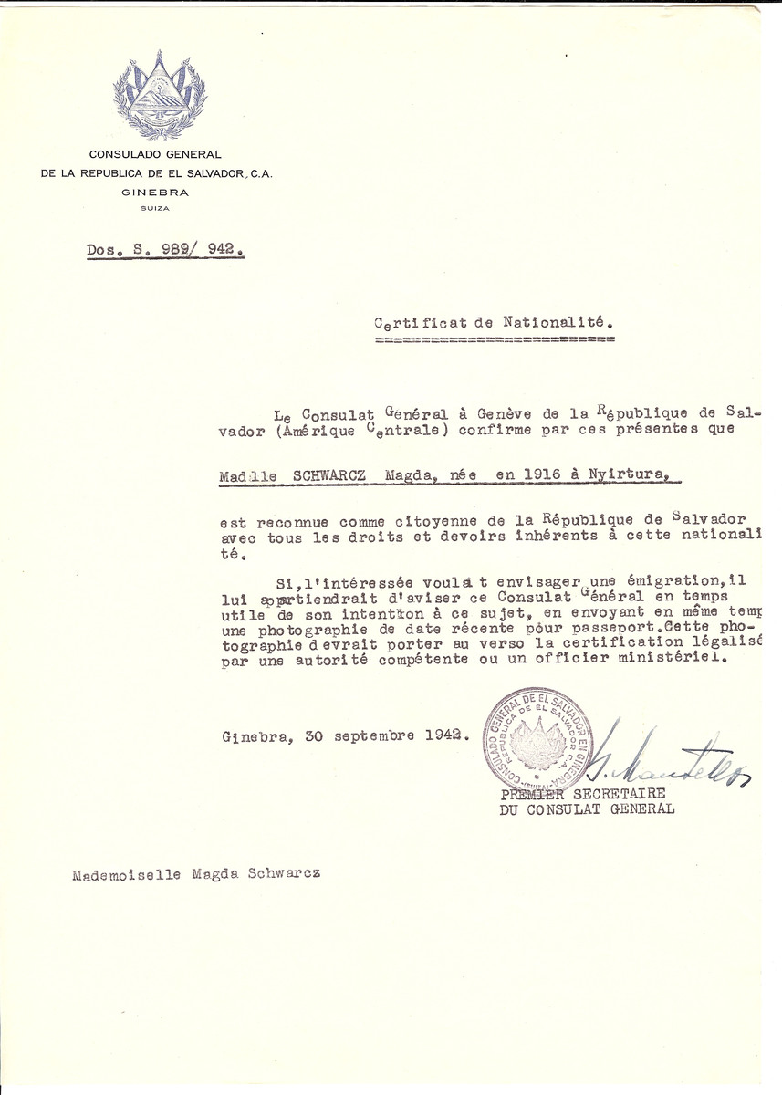 Unauthorized Salvadoran citizenship certificate issued to Magda Schwarcz (b. 1916 in Nyirtura) by George Mandel-Mantello, First Secretary of the Salvadoran Consulate in Switzerland.  Magda Schwarcz is listed on the Dachau memorial records.