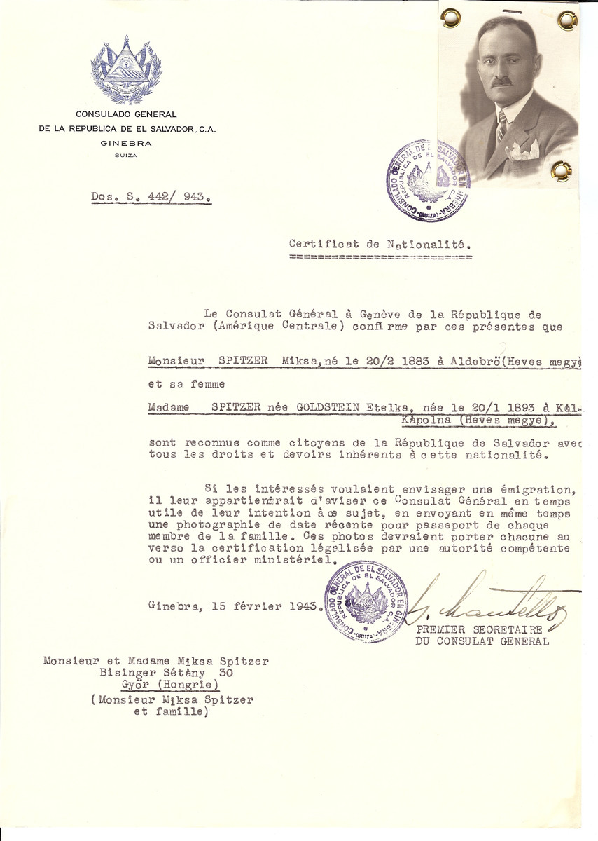 Unauthorized Salvadoran citizenship certificate issued to Miksa Spitzer (b. February 20, 1883 in Aldebro) and his wife Etelka (nee Goldstein) Spitzer (b. January 20, 1893 in Kal-Kapolna) by George Mandel-Mantello, First Secretary of the Salvadoran Consulate in Switzerland and sent to them in Gyor.
