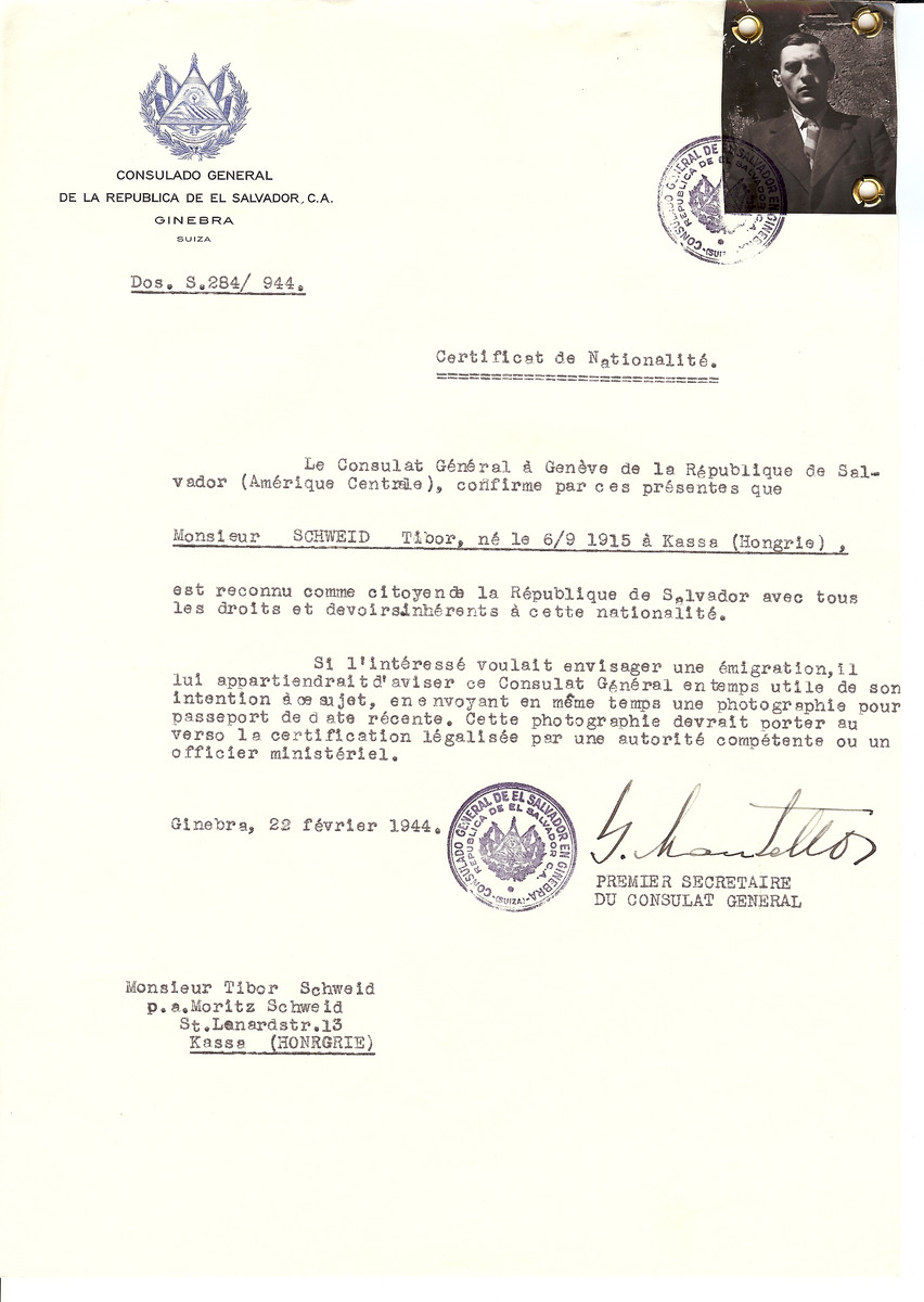 Unauthorized Salvadoran citizenship certificate issued to Tibor Schweid (b. September 6, 1915 in Kassa) by George Mandel-Mantello, First Secretary of the Salvadoran Consulate in Switzerland and sent to him in Kassa.  Tibor Schweid is listed as Hungarian claimant.