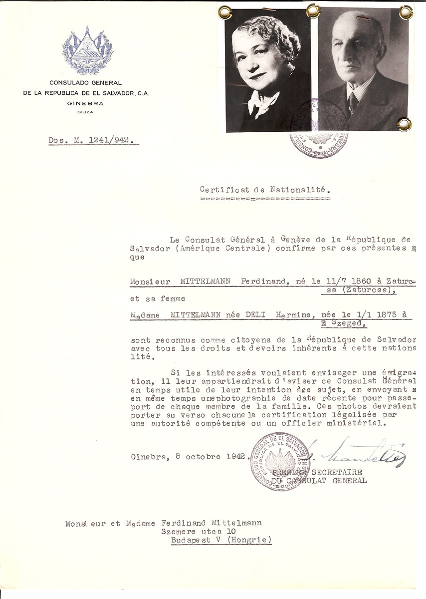 Unauthorized Salvadoran citizenship certificated issued to Ferdinand Mittelmann (b. July 11, 1860 in Zaturcsa) and his wife Hermine (nee Deli) Mittelmann (b. January 1, 1875 in Szeged) by George Mandel-Mantello, First Secretary of the Salvadoran Consulate in Switzerland and sent to their residence in Budapest.