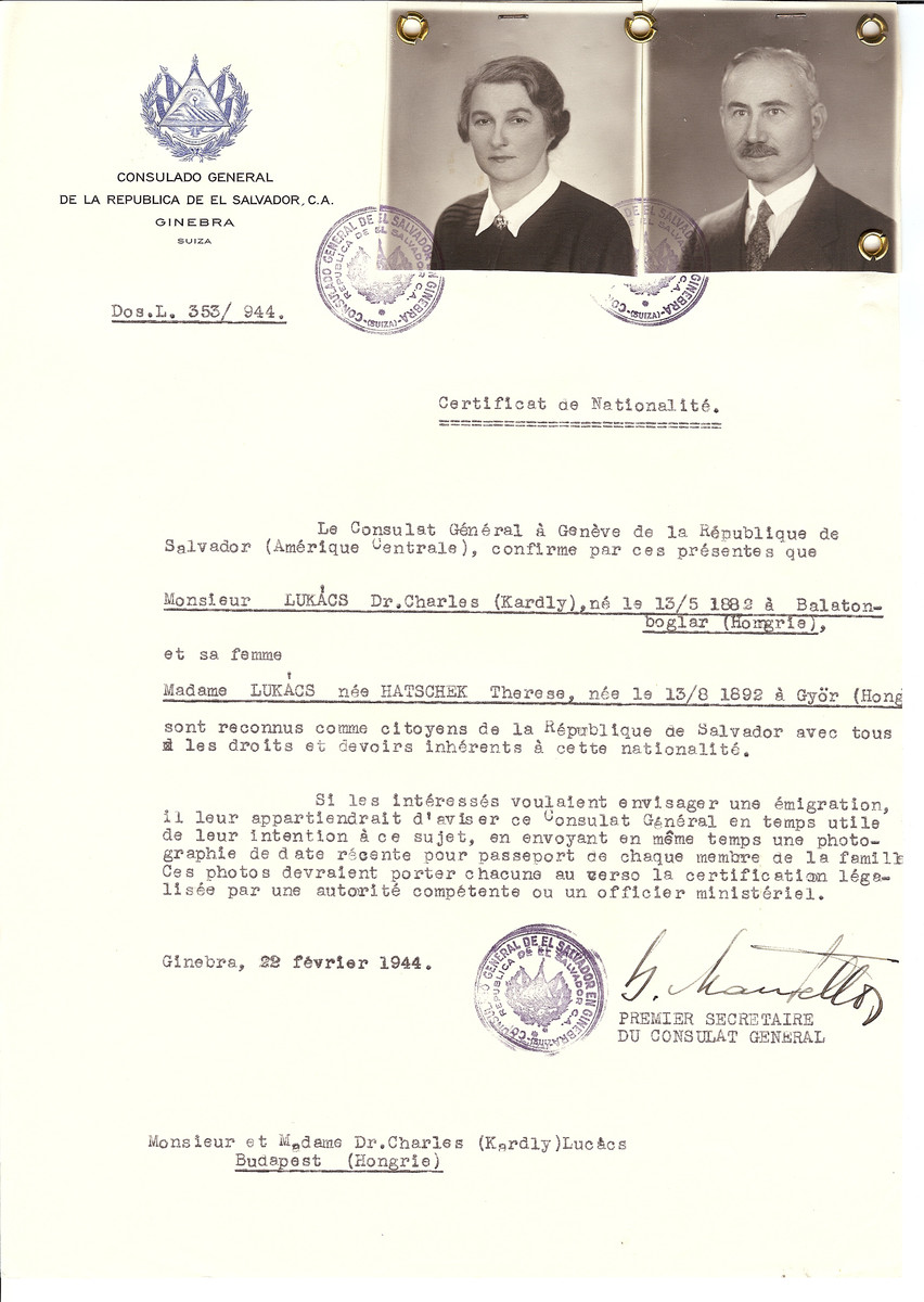 Unauthorized Salvadoran citizenship certificate made out to Dr. Charles (Karoly) Lukacs (b. May 13, 1882 in Balatonboglar) and his wife Therese (nee Hatschek) Lukacs (b. August 13, 1892 in Gyor) by George Mandel-Mantello, First Secretary of the Salvadoran Consulate in Geneva and sent to them in Budapest.