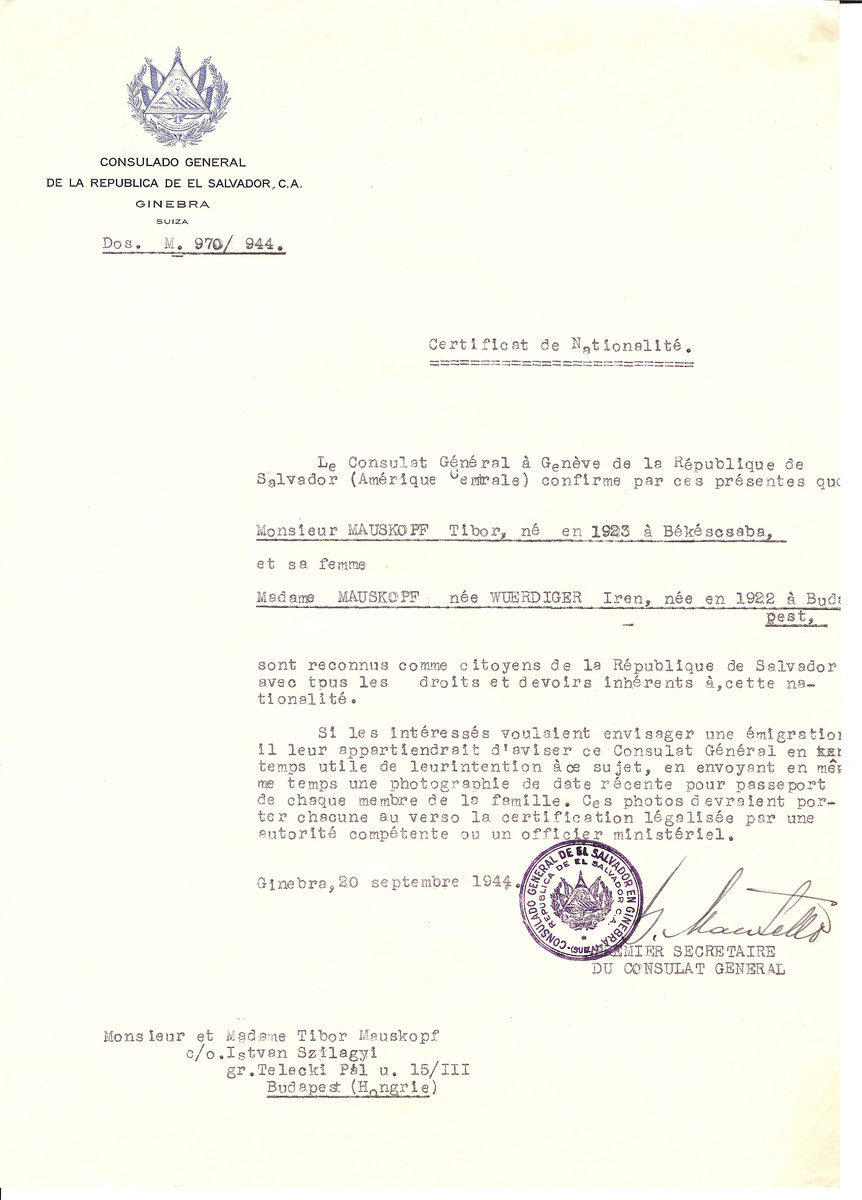 Unauthorized Salvadoran citizenship certificate issued to Tibor Mauskopf (b. 1923 in Bekescsaba) and his wife Iren (nee Wuerdiger) Mauskopf (b. 1922 in Budapest) by George Mandel-Mantello, First Secretary of the Salvadoran Consulate in Switzerland and sent to their residence in Budapest.
