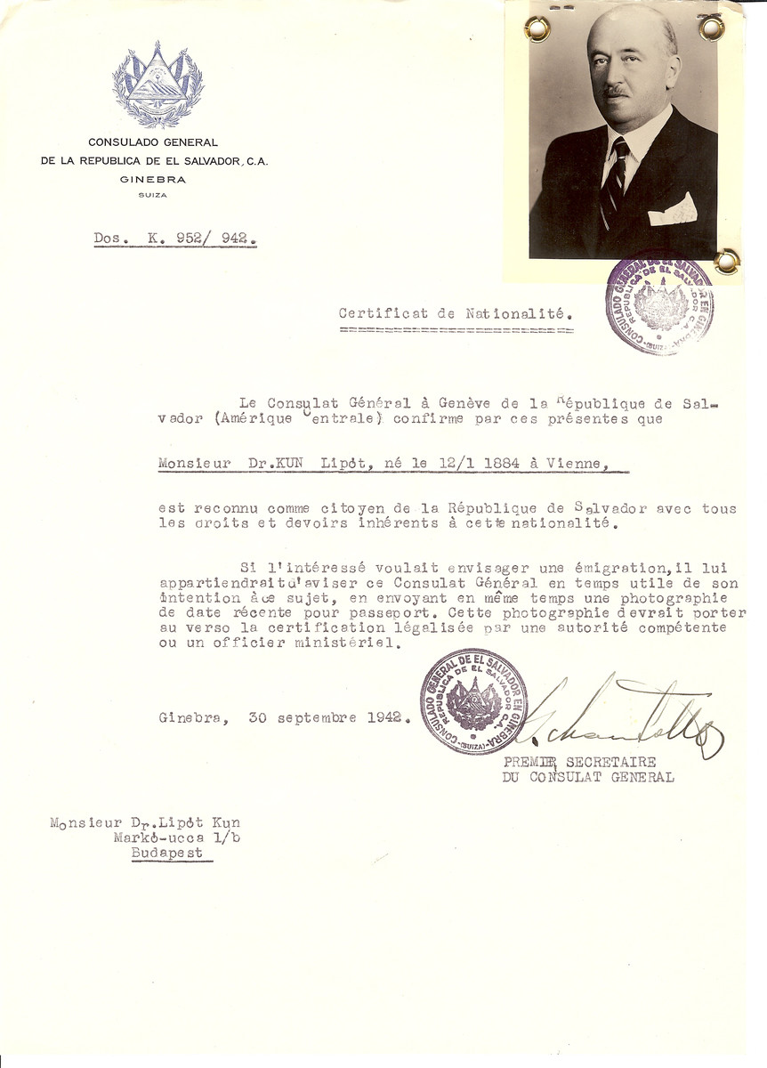 Unauthorized Salvadoran citizenship certificate made out to Dr. Lipot Kun (b. January 12. 1884 in Vienna) by George Mandel-Mantello, First Secretary of the Salvadoran Consulate in Geneva and sent to him in Budapest.