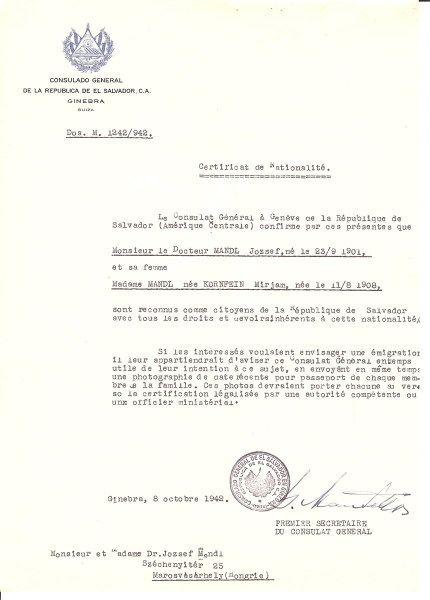 Unauthorized Salvadoran citizenship certificated issued to Dr. Jozsef Mandl (b. September 23, 1901) and his wife Mirjam (nee Kornfein) Mandl (b. August 11, 1908) by George Mandel-Mantello, First Secretary of the Salvadoran Consulate in Switzerland and sent to their residence in Marosvasarhely.
